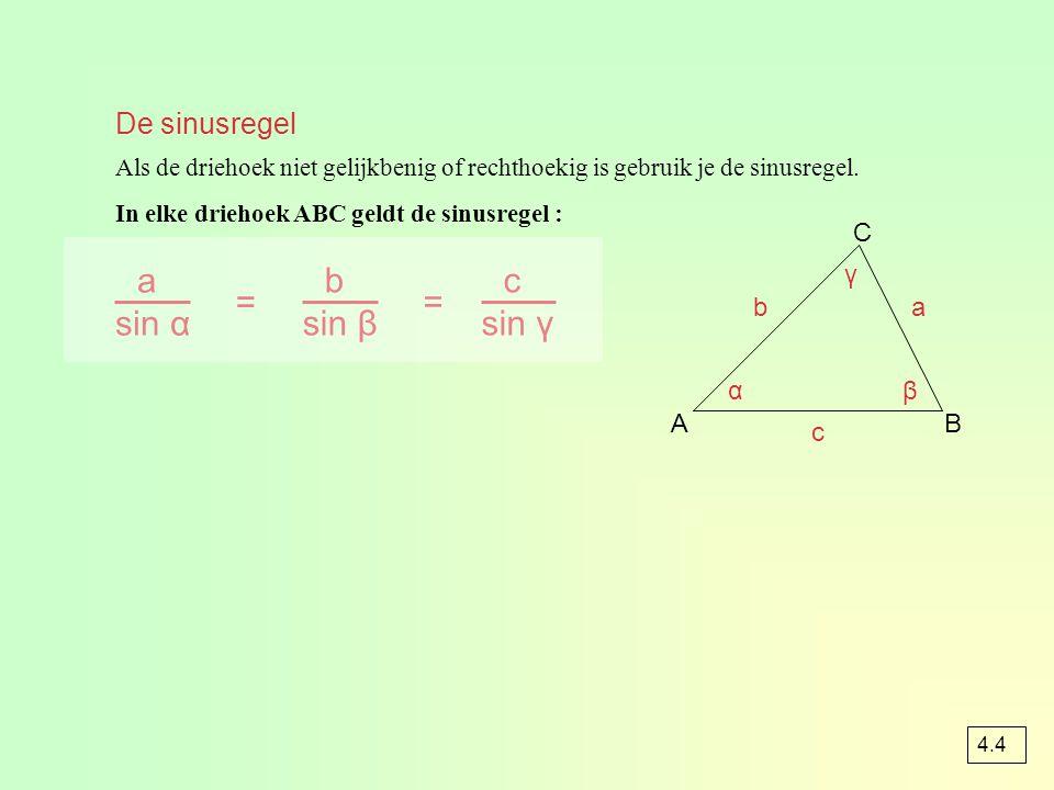 = = De sinusregel C a sin α b sin β c sin γ γ b a α β A B c
