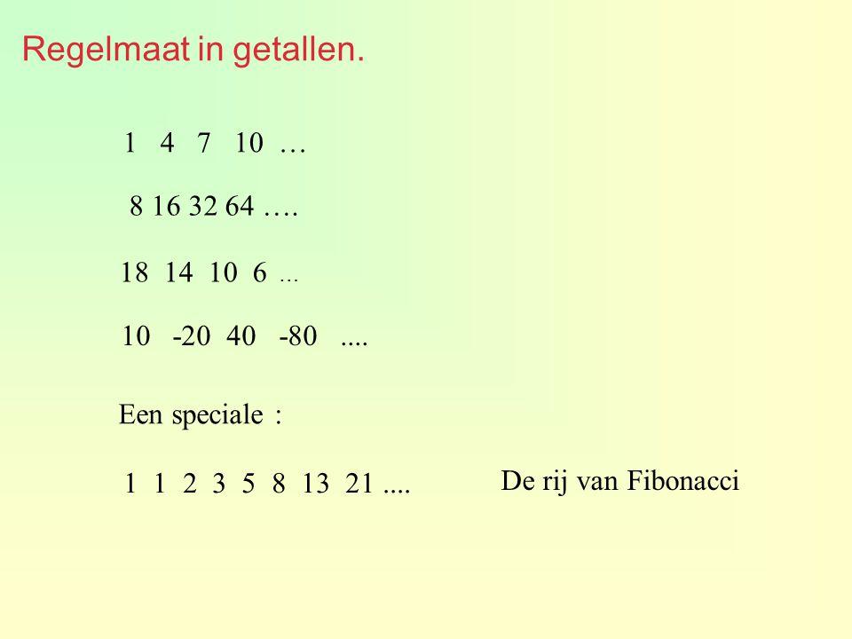 Regelmaat in getallen. 1 4 7 10 … 8 16 32 64 …. 18 14 10 6 …