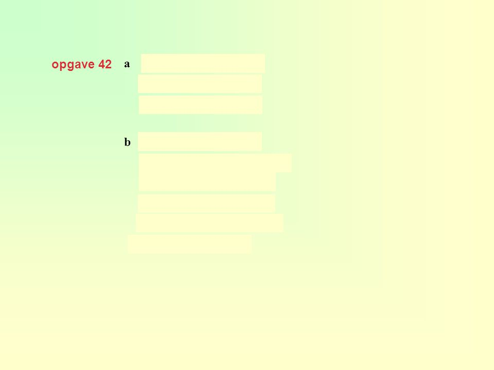 opgave 42 a b substitueren in geeft