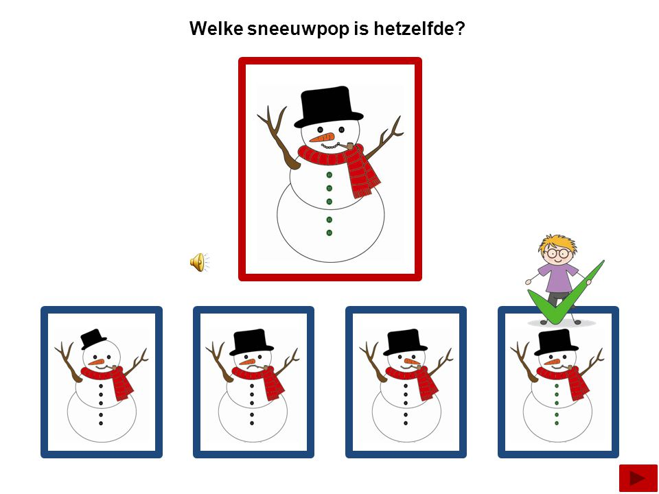 Welke sneeuwpop is hetzelfde