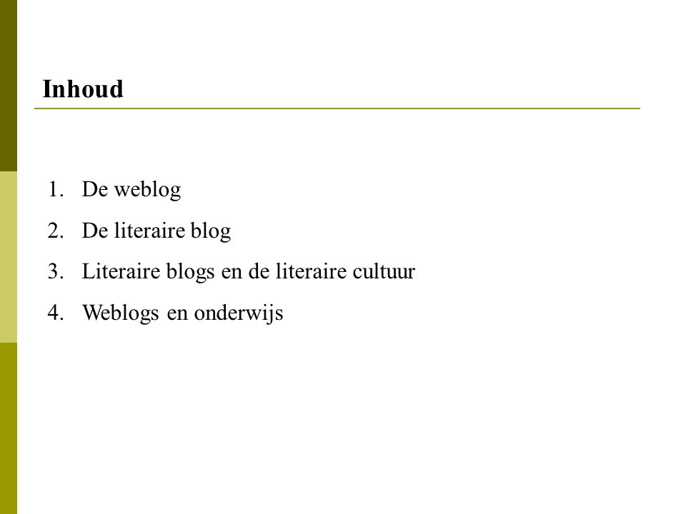 Inhoud De weblog De literaire blog