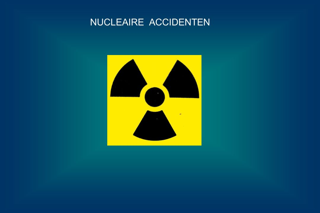 NUCLEAIRE ACCIDENTEN
