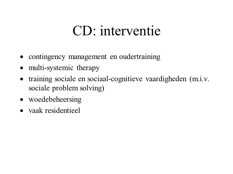 CD: interventie contingency management en oudertraining