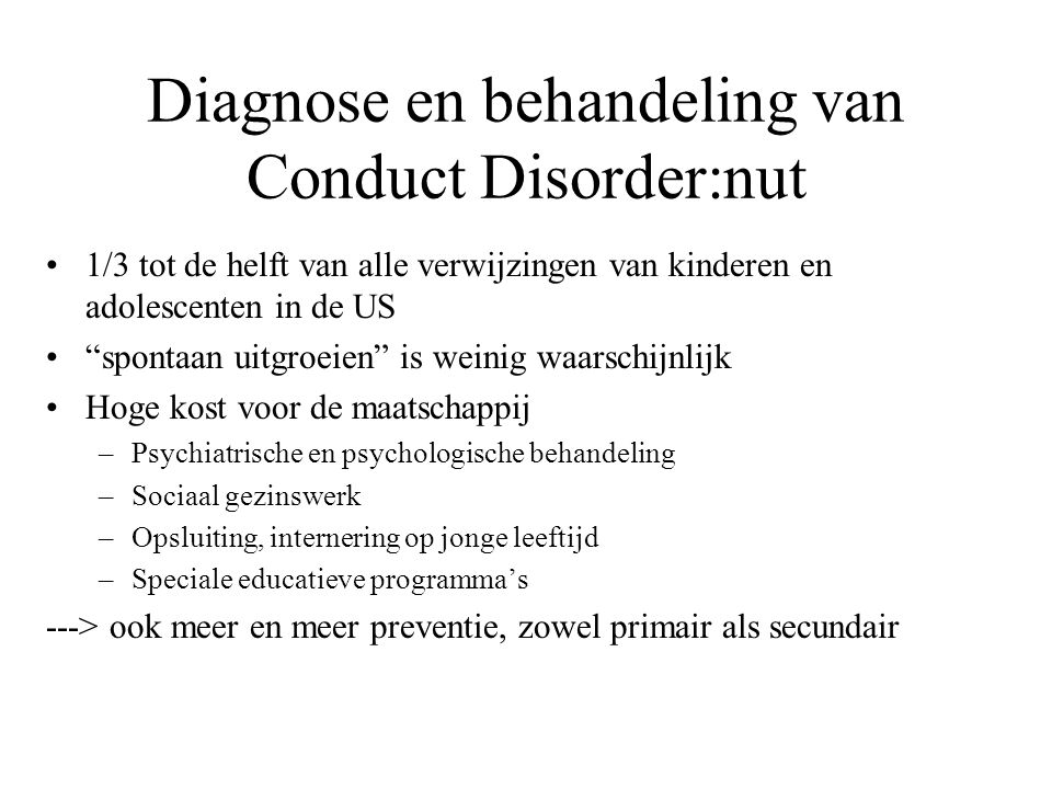Diagnose en behandeling van Conduct Disorder:nut