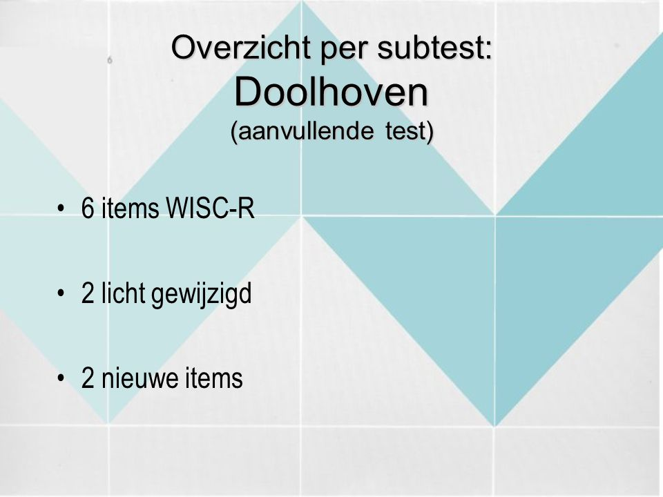 Overzicht per subtest: Doolhoven (aanvullende test)