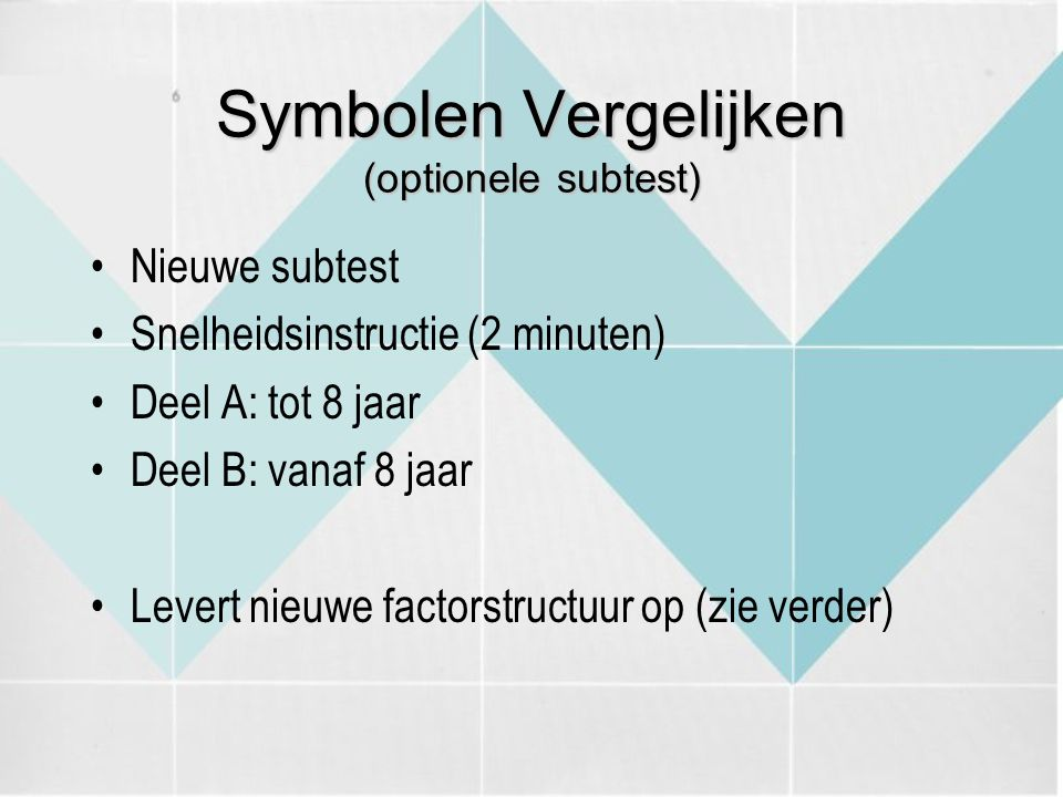 Symbolen Vergelijken (optionele subtest)