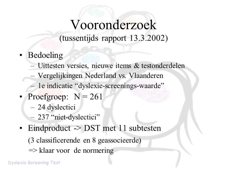 Vooronderzoek (tussentijds rapport 13.3.2002)