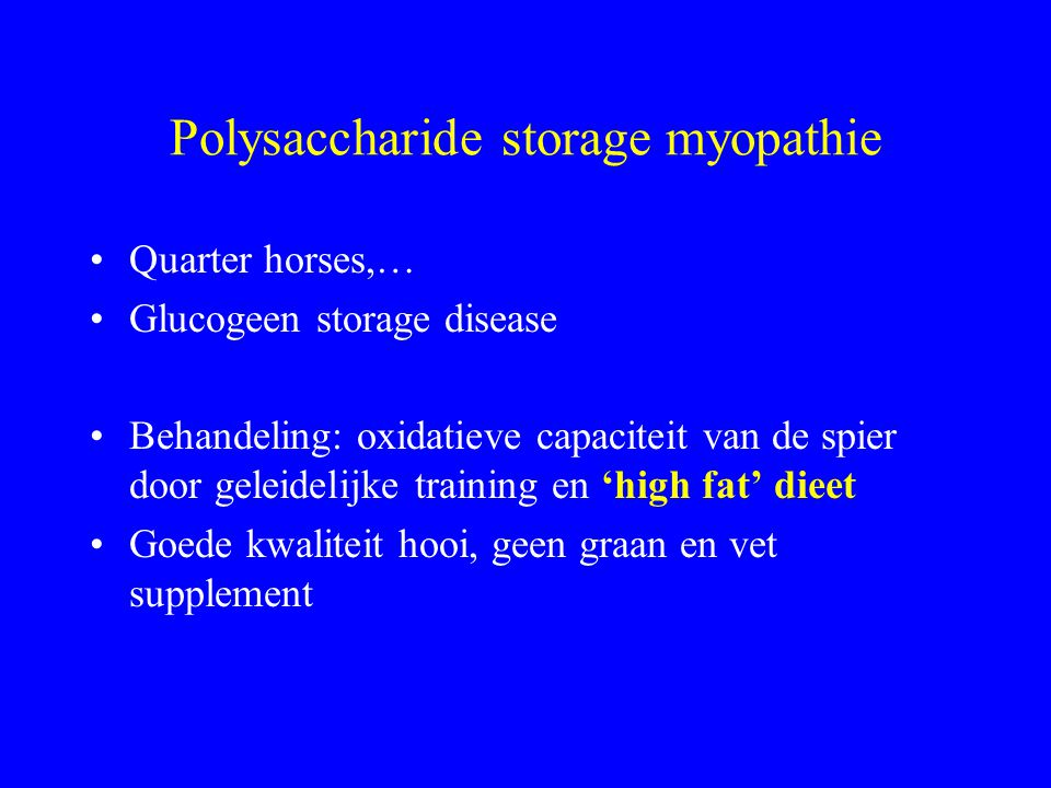 Polysaccharide storage myopathie