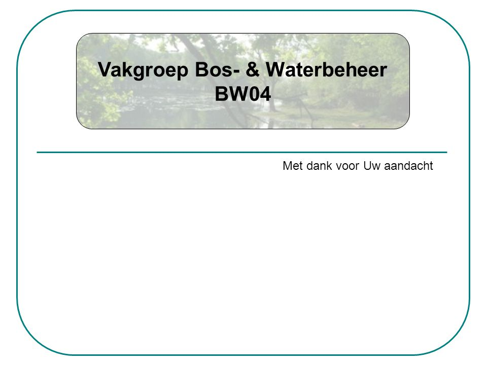 Vakgroep Bos- & Waterbeheer BW04