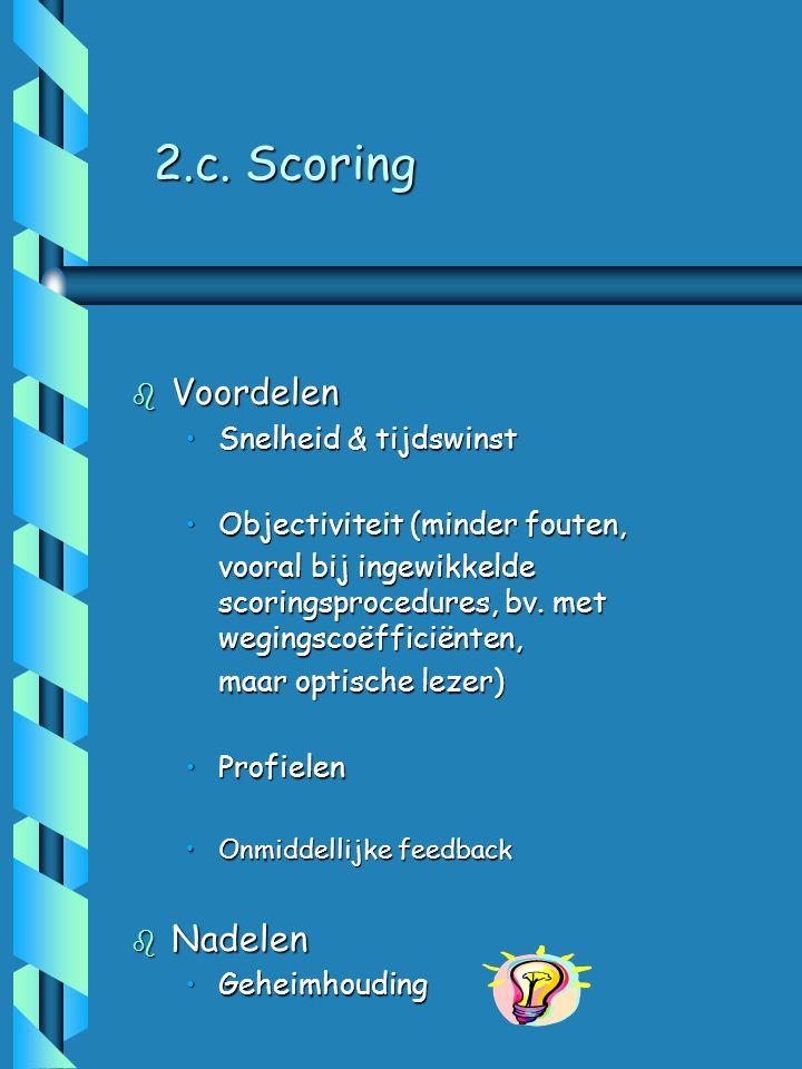 2.c. Scoring Voordelen Nadelen Snelheid & tijdswinst
