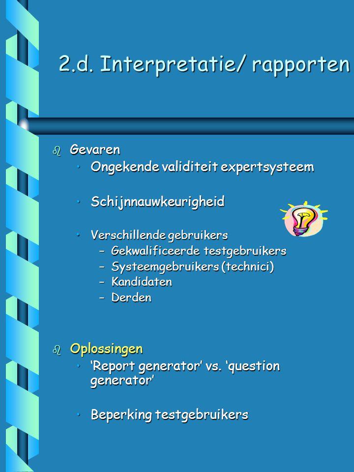 2.d. Interpretatie/ rapporten