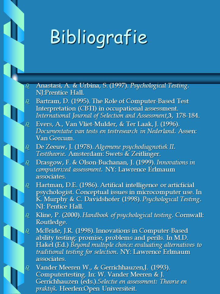 Bibliografie Anastasi, A. & Urbina, S. (1997). Psychological Testing. NJ:Prentice Hall.