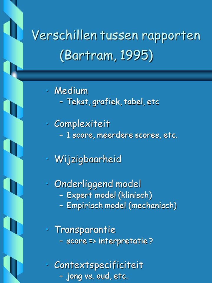 Verschillen tussen rapporten (Bartram, 1995)