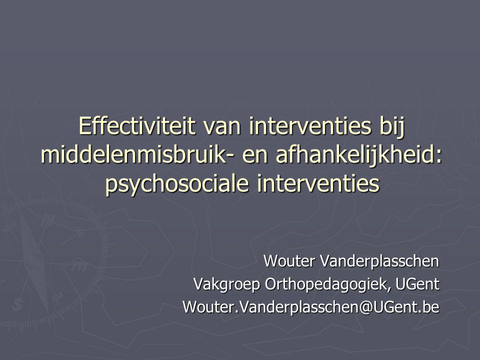 Effectiviteit van interventies bij middelenmisbruik- en afhankelijkheid: psychosociale interventies