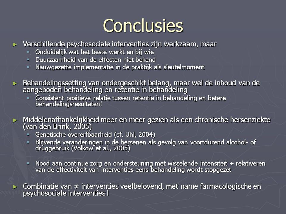 Conclusies Verschillende psychosociale interventies zijn werkzaam, maar. Onduidelijk wat het beste werkt en bij wie.