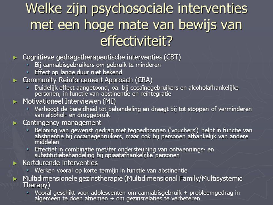 Welke zijn psychosociale interventies met een hoge mate van bewijs van effectiviteit