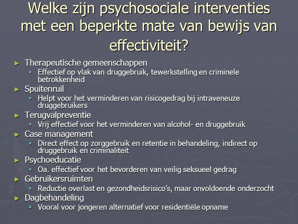 Welke zijn psychosociale interventies met een beperkte mate van bewijs van effectiviteit