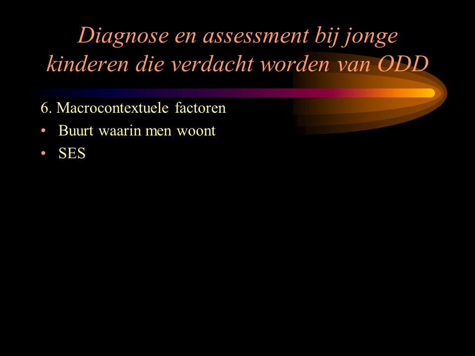 Diagnose en assessment bij jonge kinderen die verdacht worden van ODD