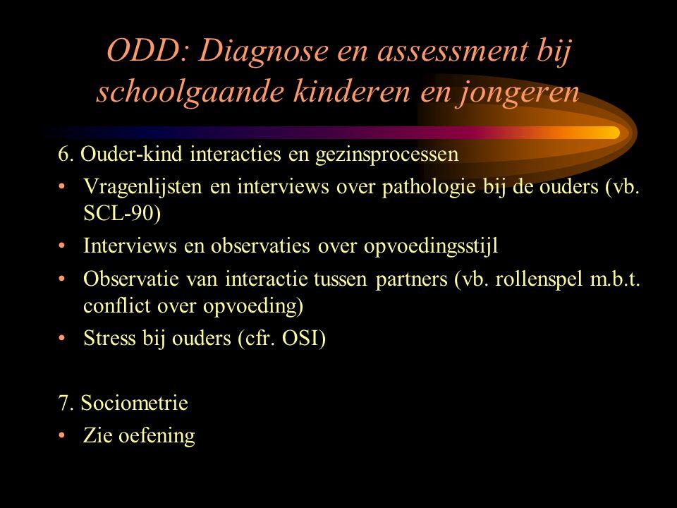 ODD: Diagnose en assessment bij schoolgaande kinderen en jongeren