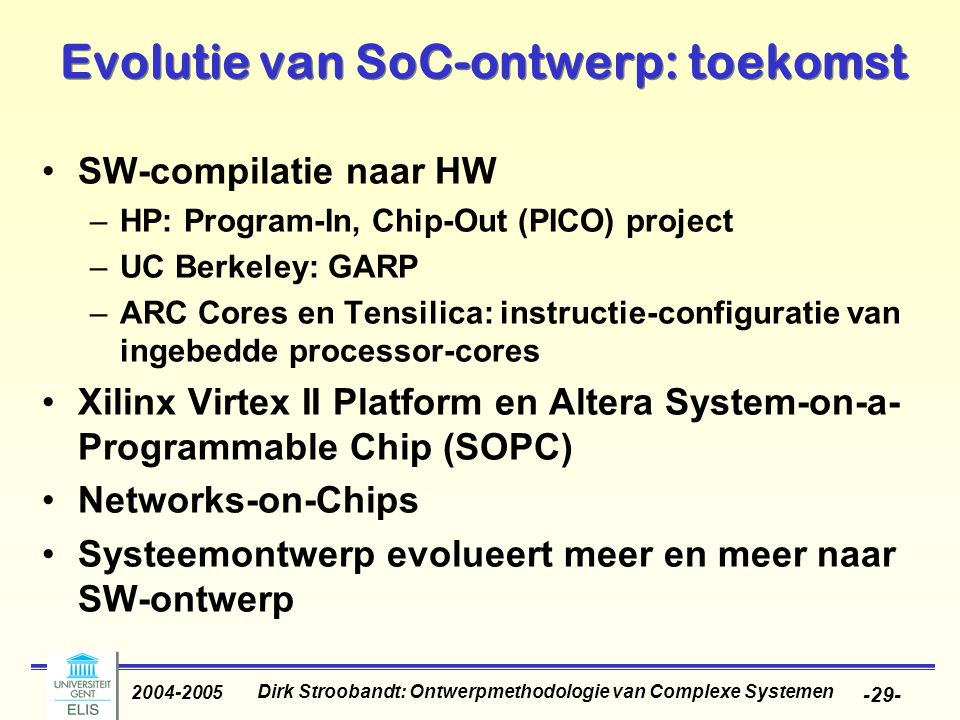 Evolutie van SoC-ontwerp: toekomst