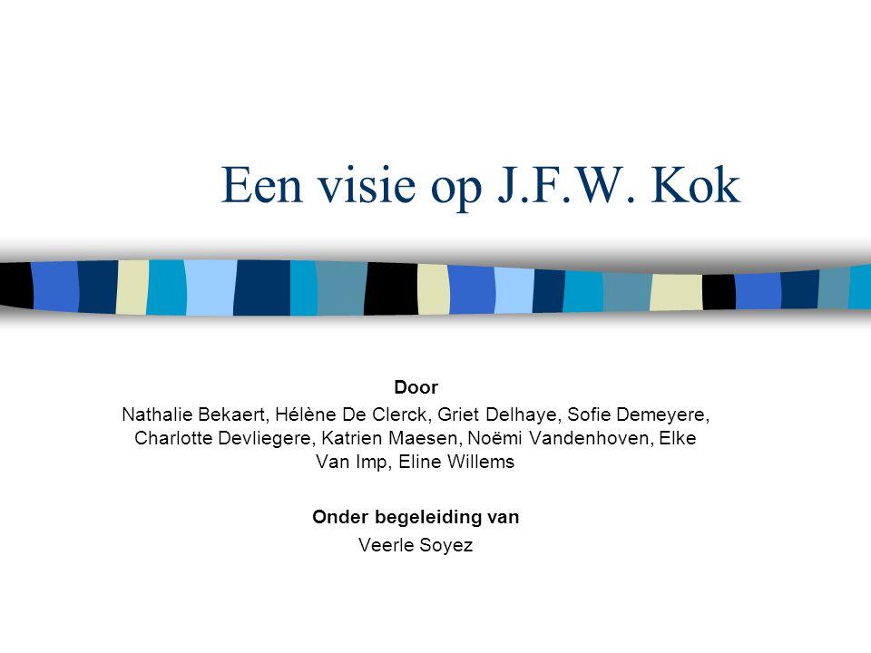 Een visie op J.F.W. Kok Door