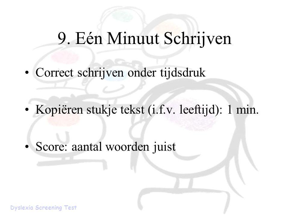 9. Eén Minuut Schrijven Correct schrijven onder tijdsdruk