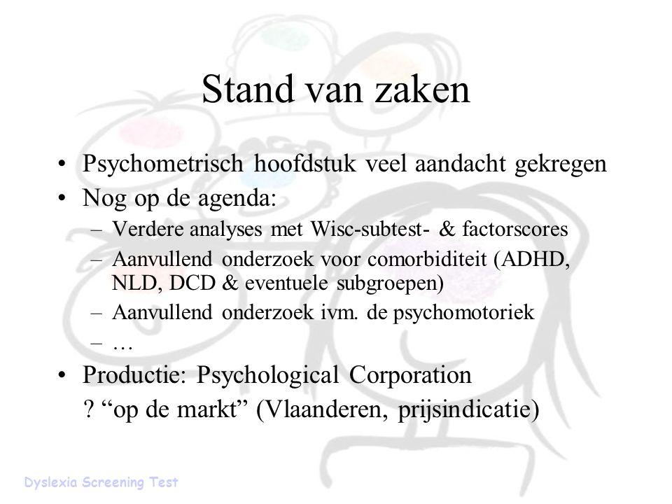 Stand van zaken Psychometrisch hoofdstuk veel aandacht gekregen