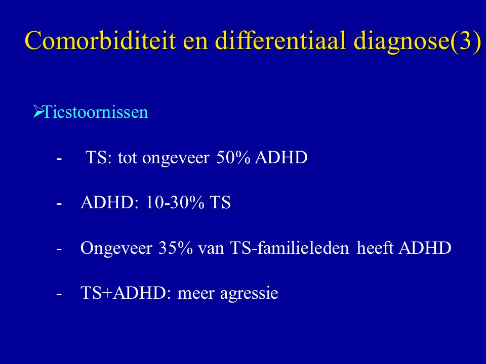 Comorbiditeit en differentiaal diagnose(3)