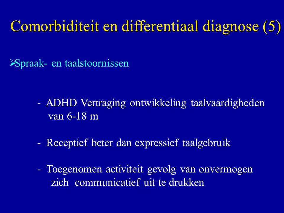 Comorbiditeit en differentiaal diagnose (5)