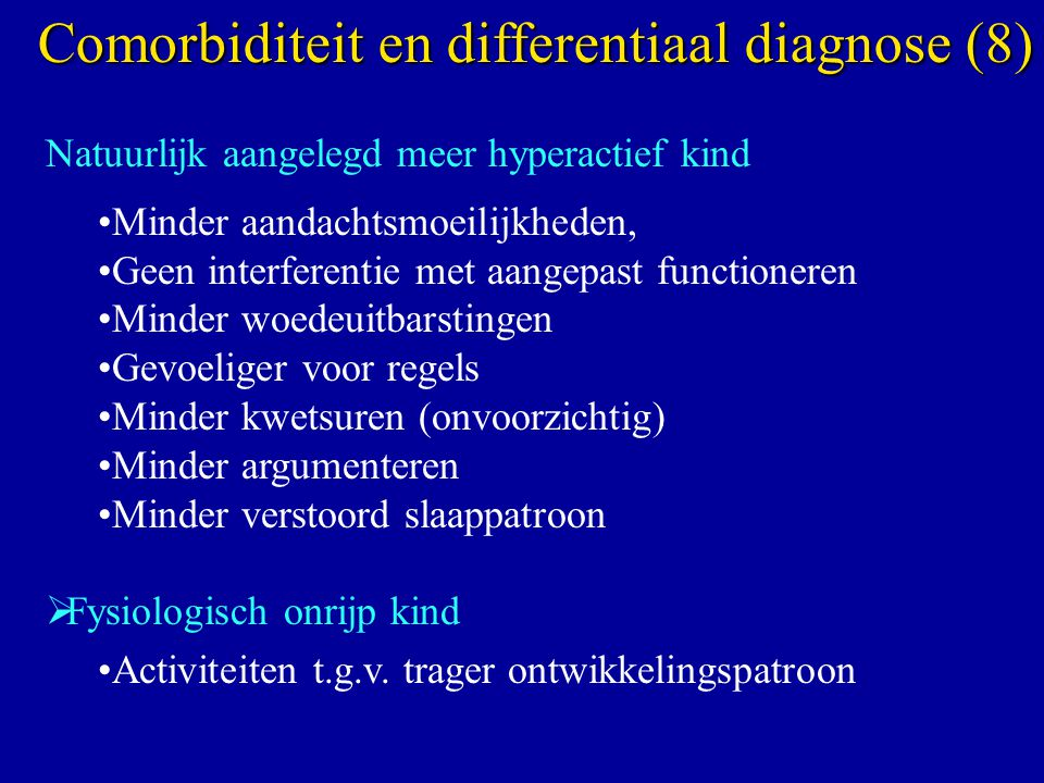 Comorbiditeit en differentiaal diagnose (8)