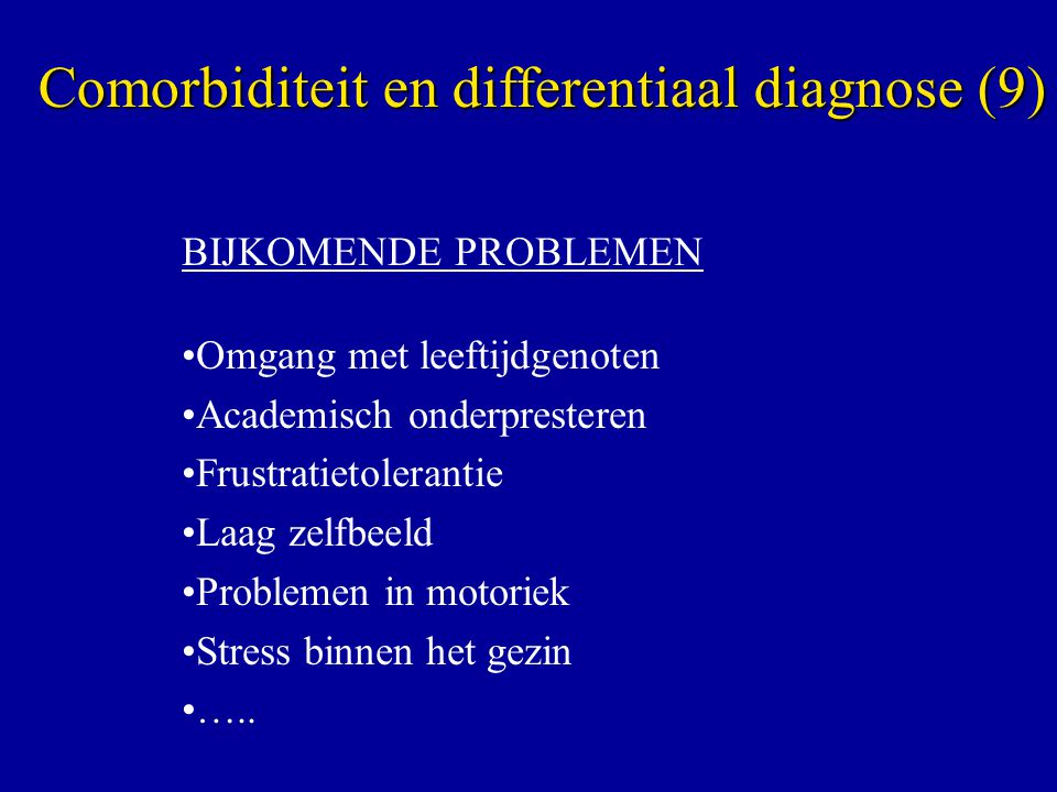 Comorbiditeit en differentiaal diagnose (9)
