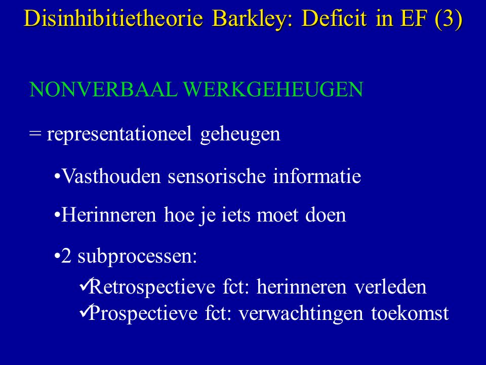Disinhibitietheorie Barkley: Deficit in EF (3)