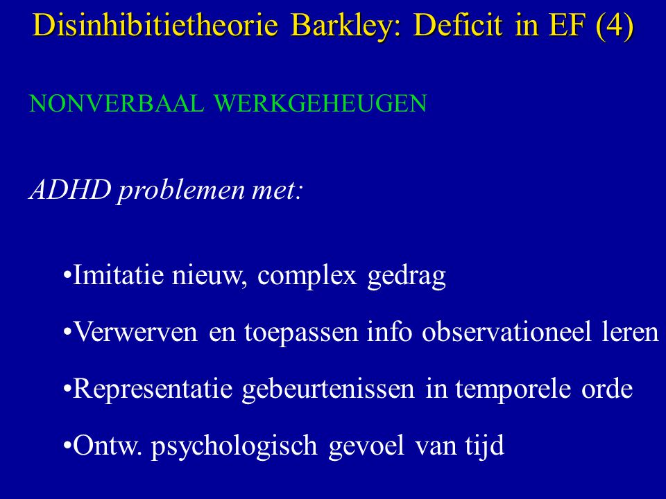 Disinhibitietheorie Barkley: Deficit in EF (4)