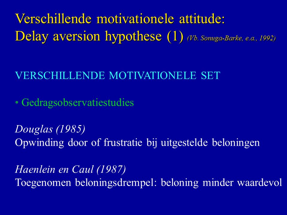 Verschillende motivationele attitude: