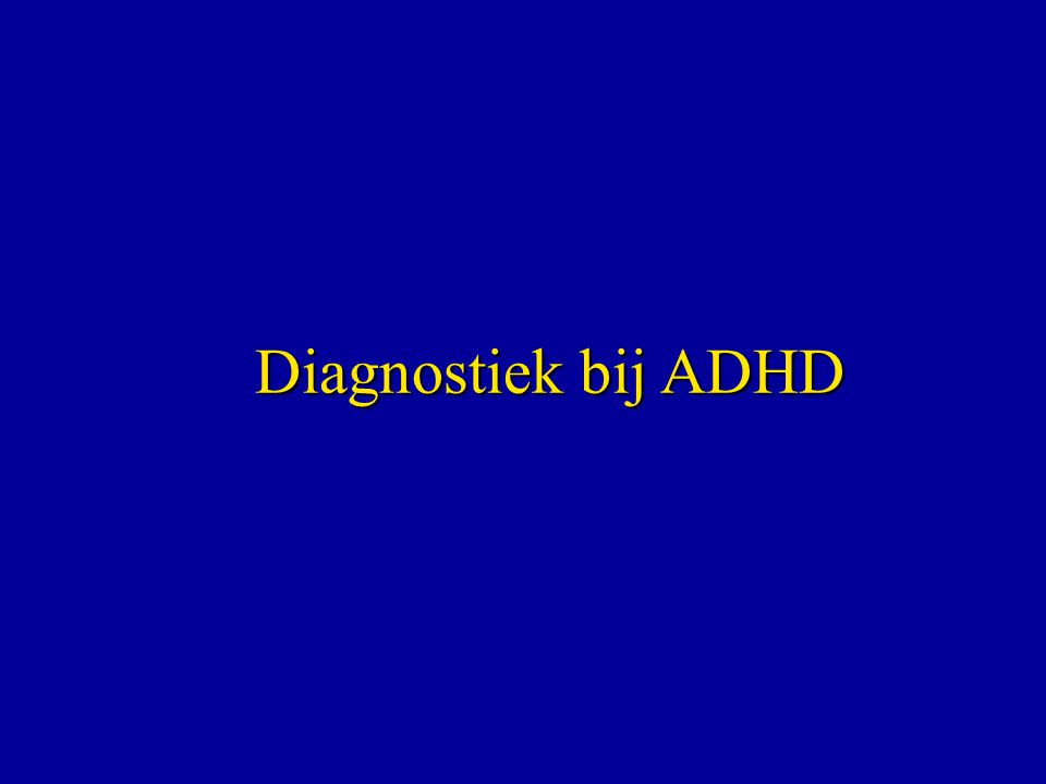 Diagnostiek bij ADHD