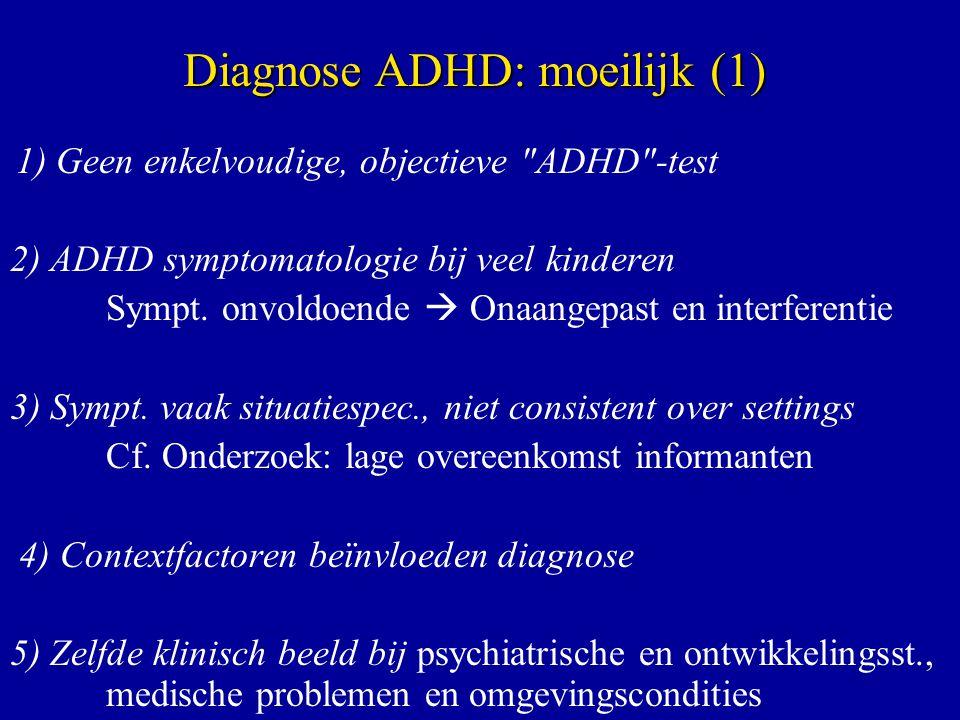 Diagnose ADHD: moeilijk (1)