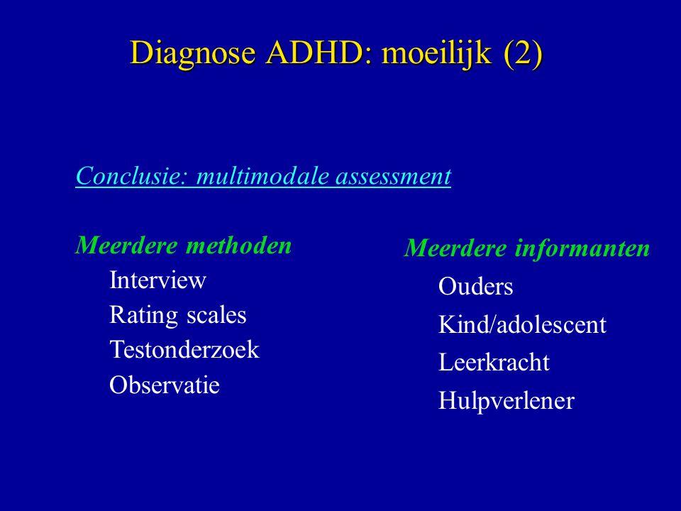 Diagnose ADHD: moeilijk (2)