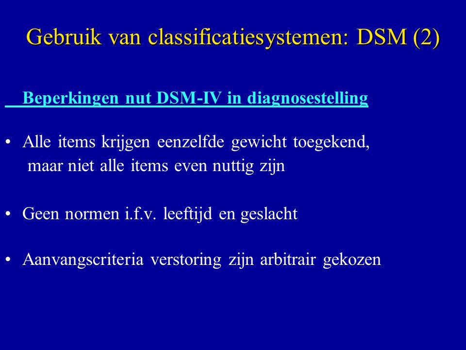 Gebruik van classificatiesystemen: DSM (2)