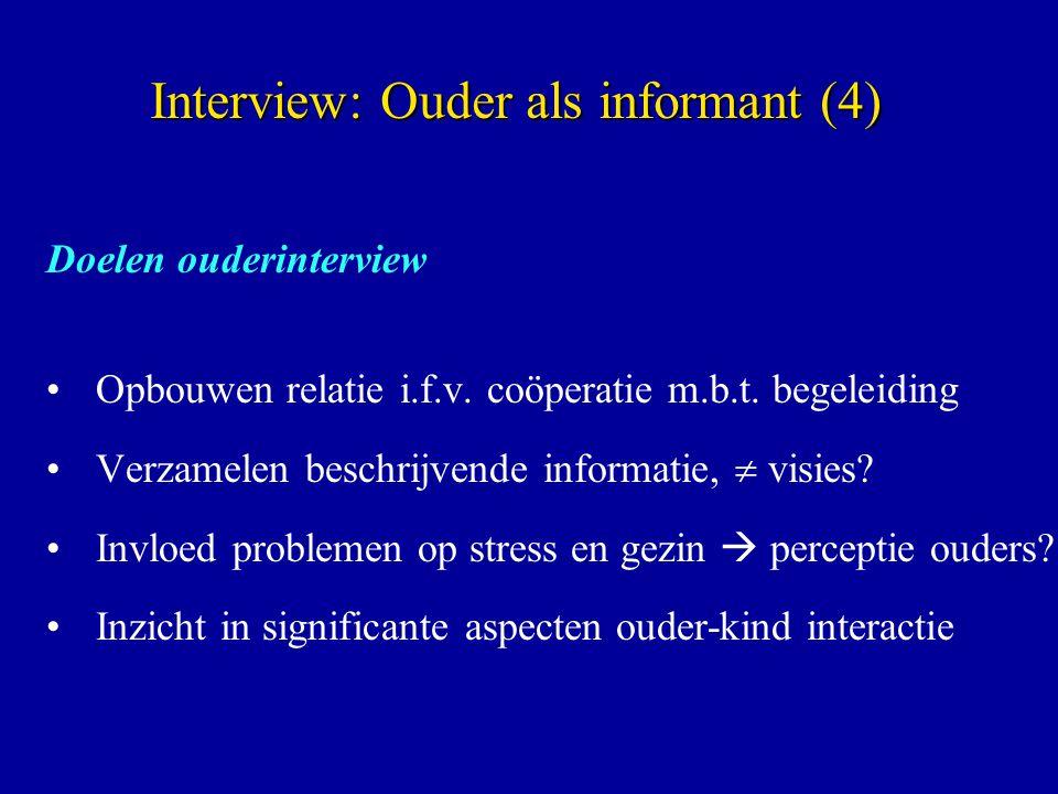 Interview: Ouder als informant (4)