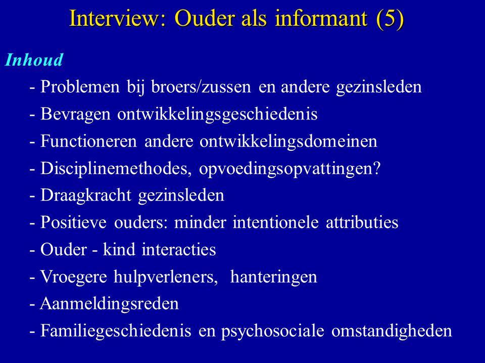 Interview: Ouder als informant (5)
