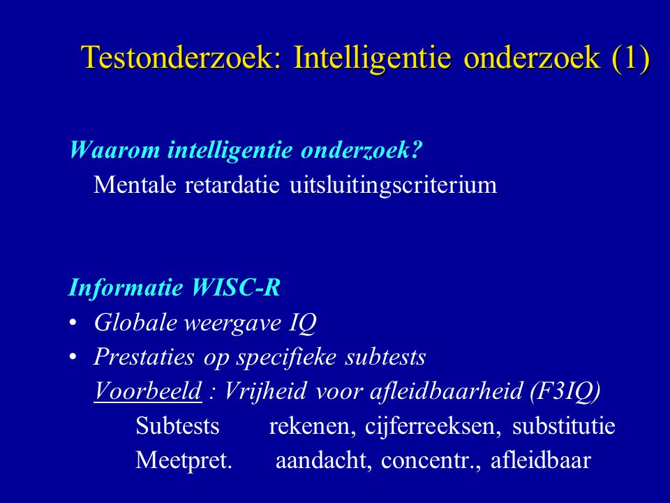 Testonderzoek: Intelligentie onderzoek (1)