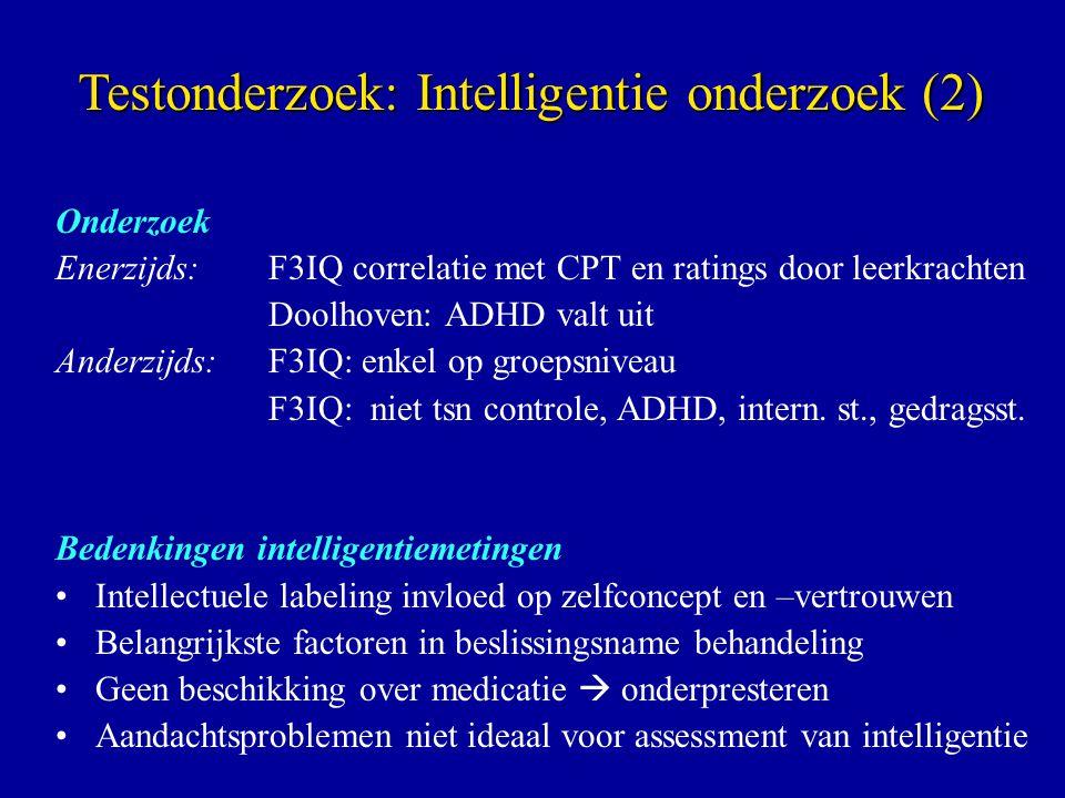 Testonderzoek: Intelligentie onderzoek (2)