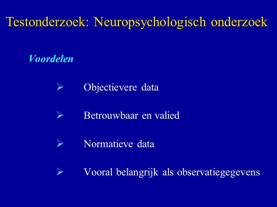 Testonderzoek: Neuropsychologisch onderzoek