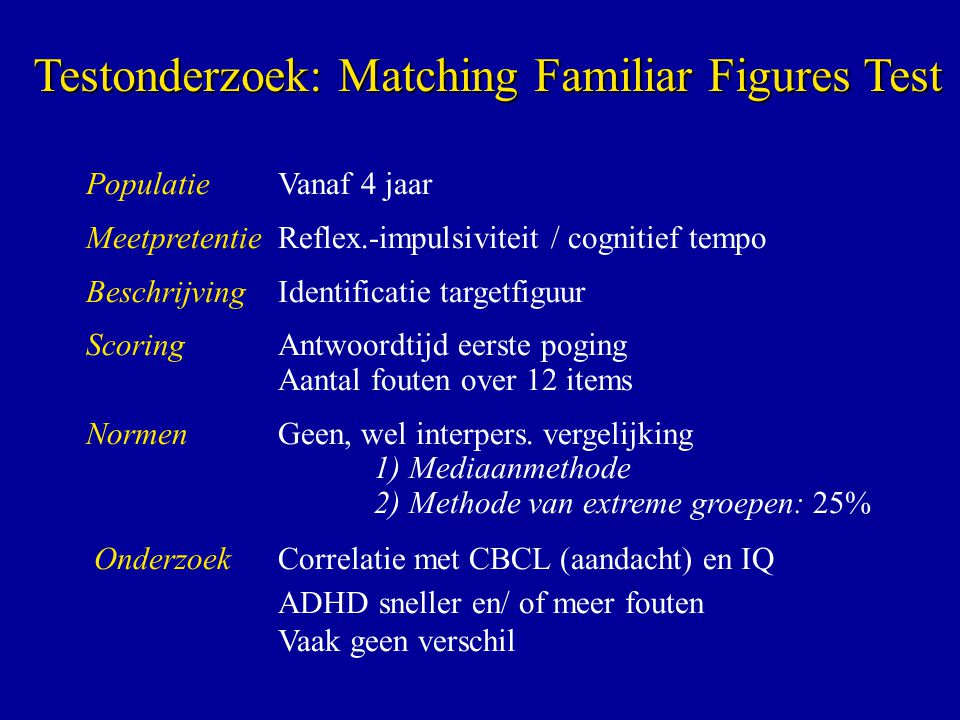 Testonderzoek: Matching Familiar Figures Test