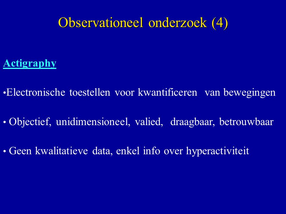 Observationeel onderzoek (4)
