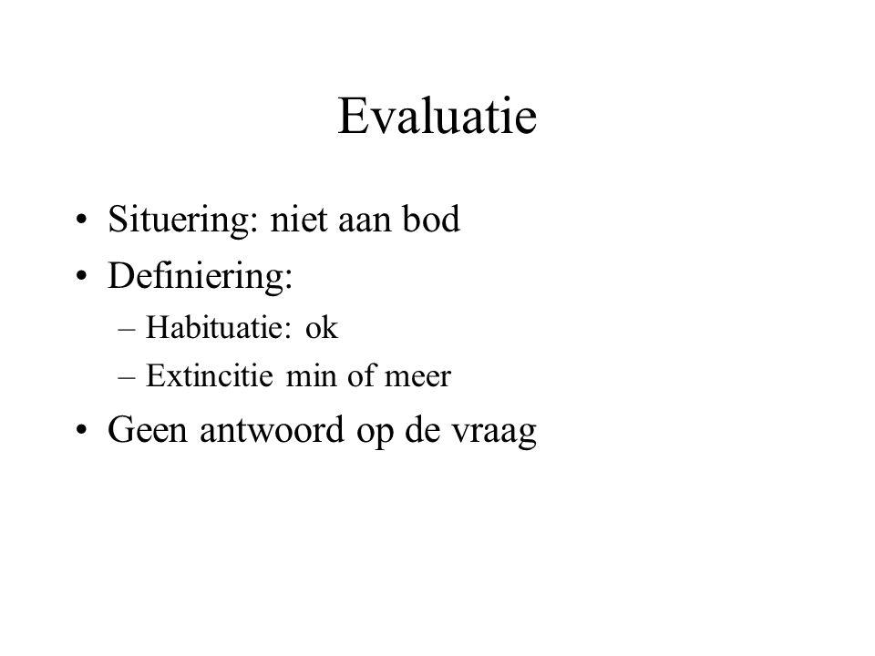 Evaluatie Situering: niet aan bod Definiering: