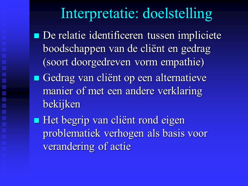 Interpretatie: doelstelling
