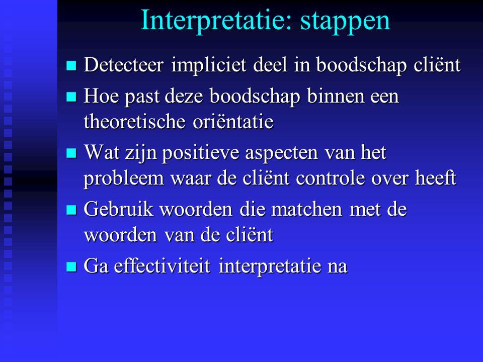 Interpretatie: stappen