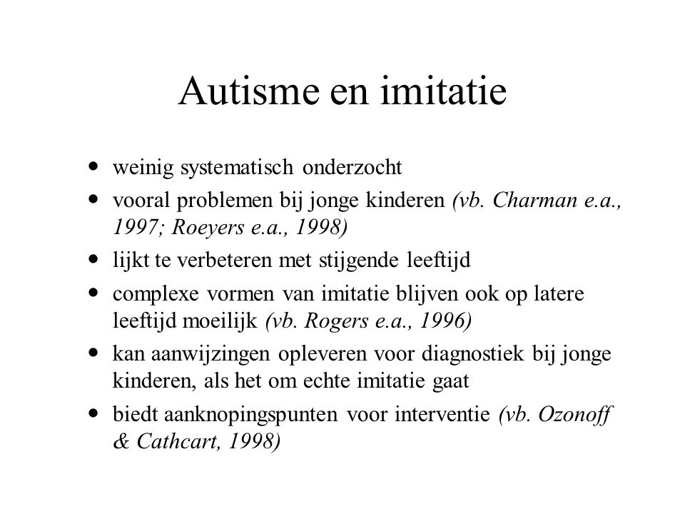 Autisme en imitatie weinig systematisch onderzocht