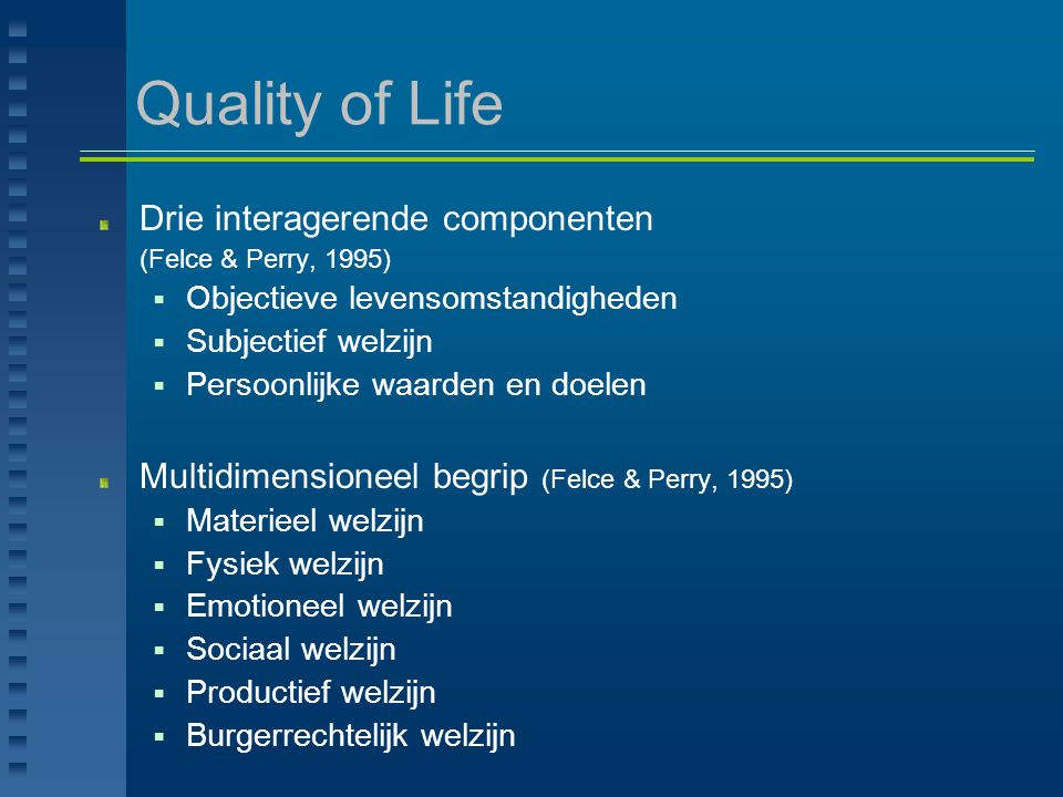 Quality of Life Drie interagerende componenten